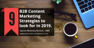 9-B2B-Content-Marketing-Strategies-to-look-for-in-2019