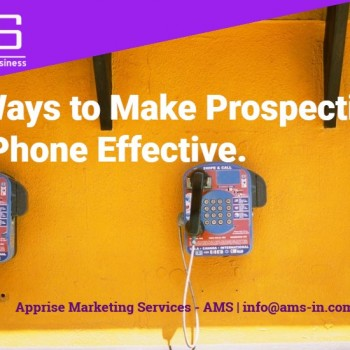 10 Ways to Make Prospecting on the Phone Effective.